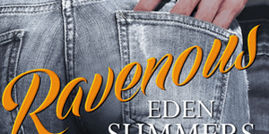 Ravenous Eden Summers