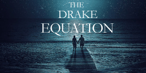 The Drake Equation Heather Walsh