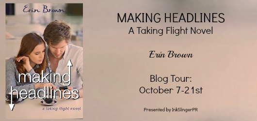 Making Headlines Erin Brown Blog Tour
