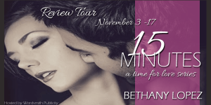 15 Minutes Bethany Lopez Book Tour