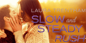 Slow and Steady Rush Laura Trentham