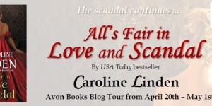 All's Fair in Love and Scandal Caroline Linden Blog Tour Banner