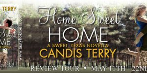 Home Sweet Home Candis Terry