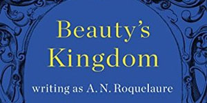 Beautys Kingdom Anne Rice