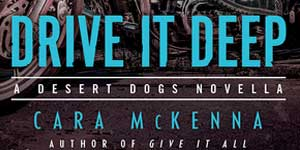 drive it deep cara mckenna