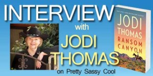 interview with jodi thomas, author of ransom canyon