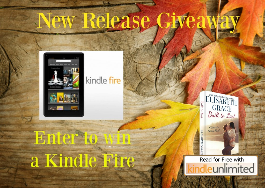 Kindle Fire Giveaway Built to Last Elisabeth Grace