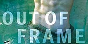 Out of Frame Megan Erickson