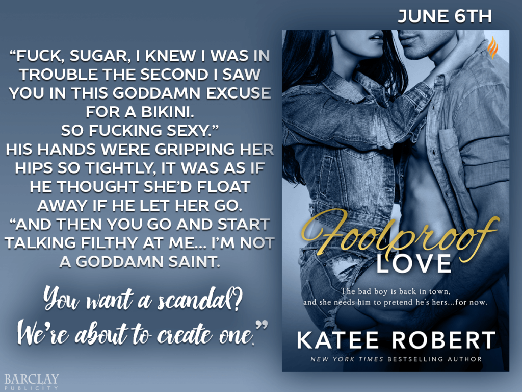 Foolproof Love Katee Robert Quote
