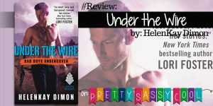 Under the Wire HelenKay Dimon