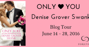 Only You Denise Grover Swank Blog Tour banner