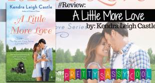 A Little More Love by Kendra Leigh Castle