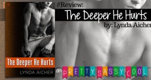 The Deeper He Hurts Lynda Aicher