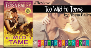 Too Wild to Tame Tessa Bailey