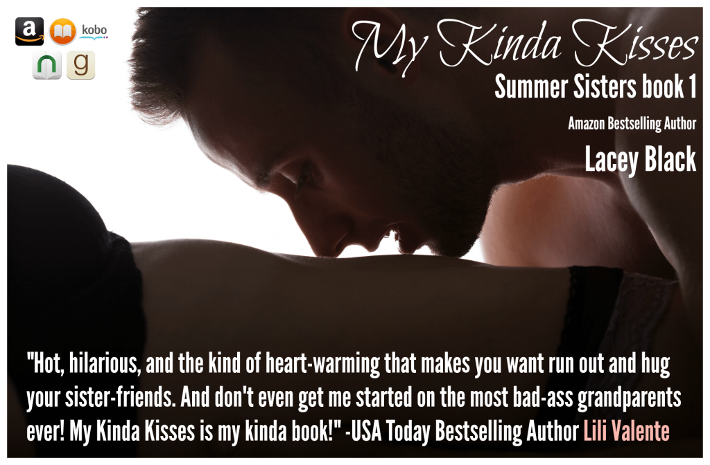 My Kinda Kisses Lacey Black Teaser