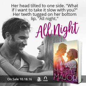 Tell Me Again by Michelle Major Teaser 2