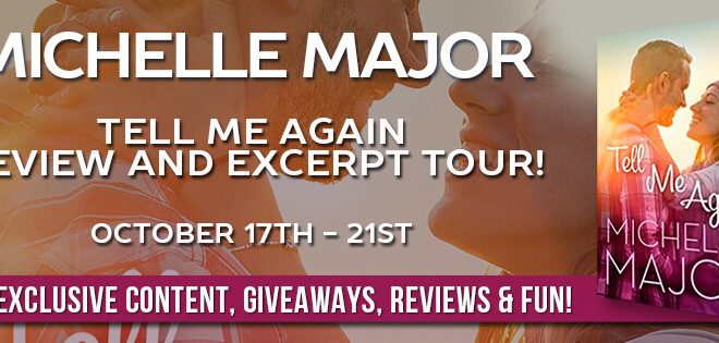 {Review} Tell Me Again by Michelle Major (with Excerpt and Giveaway)