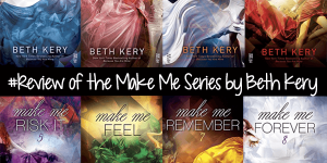 Make Me Series Beth Kery