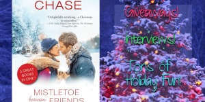 Mistletoe Between Friends/Snowflake Inn by Samantha Chase