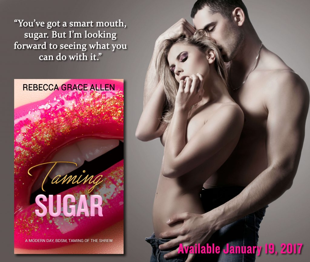 Taming Sugar by Rebecca Grace Allen teaser