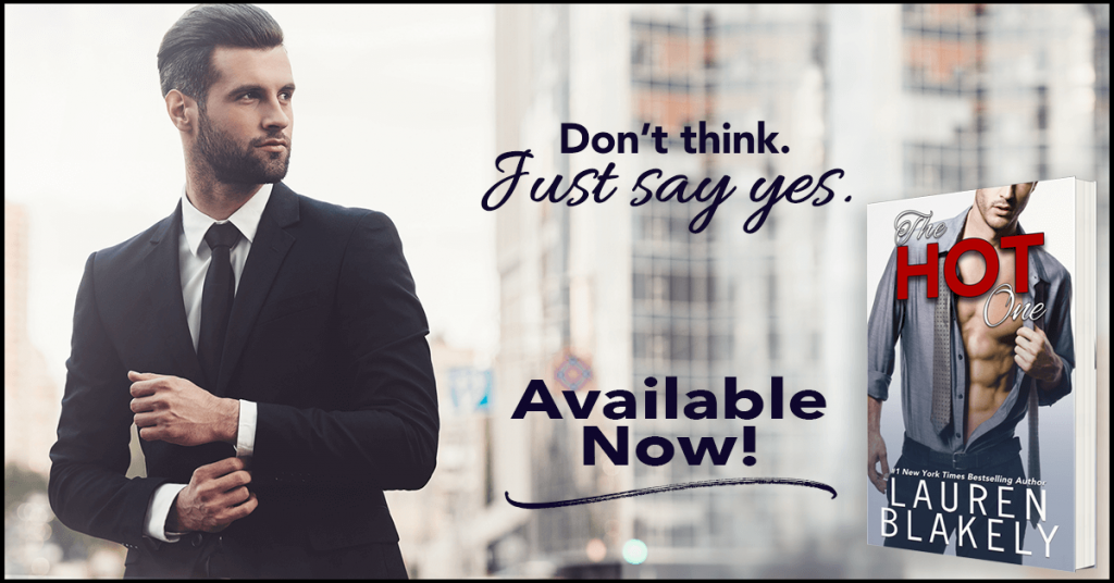 The Hot One by Lauren Blakely Teaser