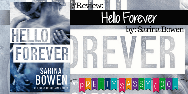 {Review} Hello Forever by Sarina Bowen