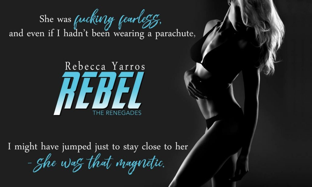 Rebel by Rebecca Yarros Teaser Quote