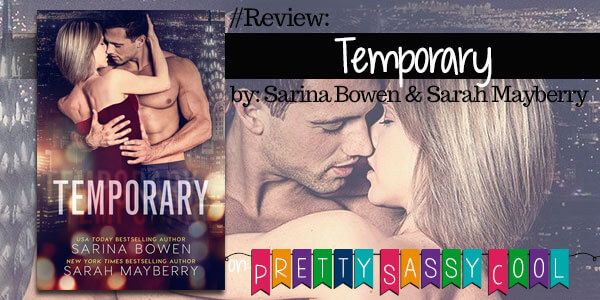 {Review} Temporary by Sarina Bowen and Sarah Mayberry