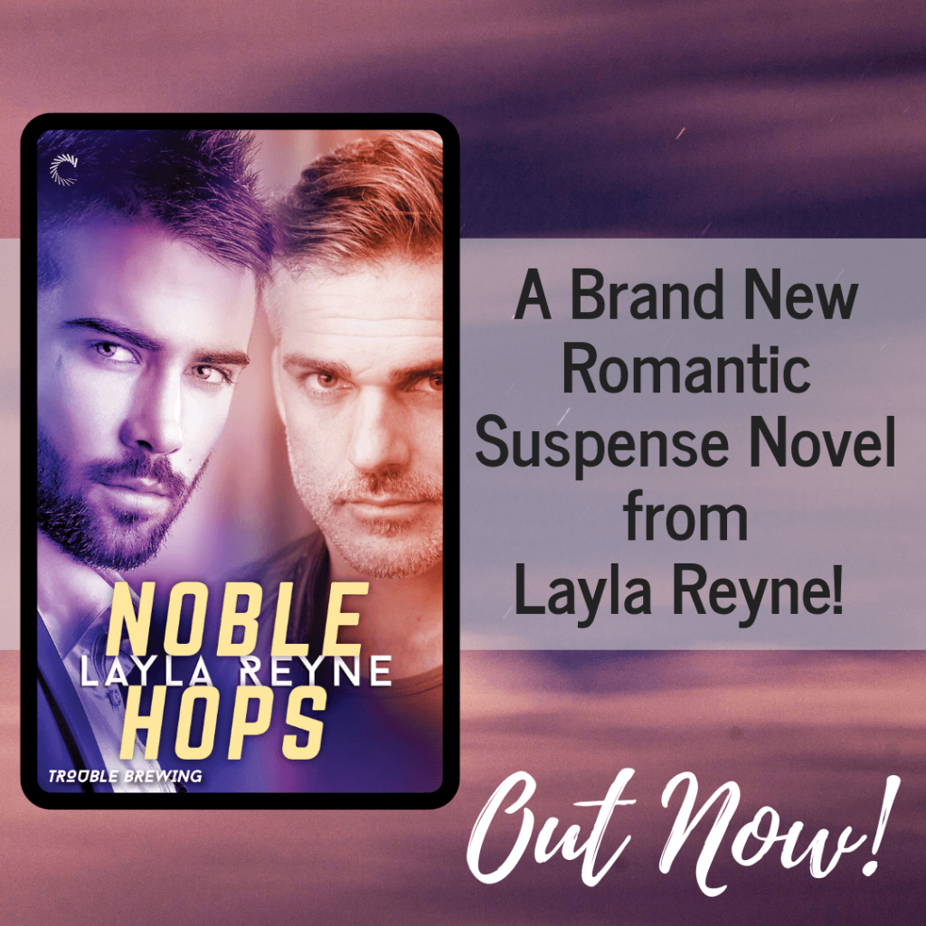 Noble hops layla reyne