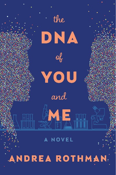 The DNA of You and Me Rothman