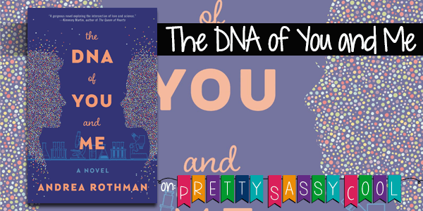 The DNA of You and Me Andrea Rothman